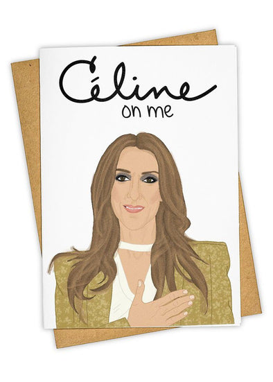 Celine On Me Card