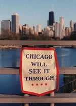 Chicago Will See It Through Camp Flag - Oxford Pennant Exclusive