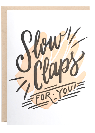 Slow Claps Greeting Card