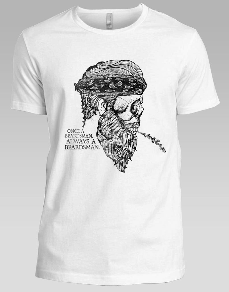 e1d636c5d5d Once A Beardsman, Always A Beardsman T-Shirt - Classic White