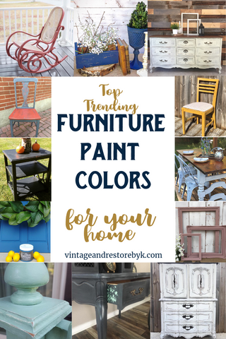 Top Trending Furniture Paint Colors For Your Home