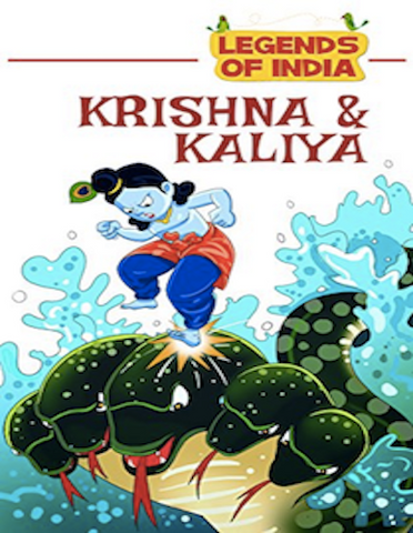 Legends of India - Krishna and Kaliya