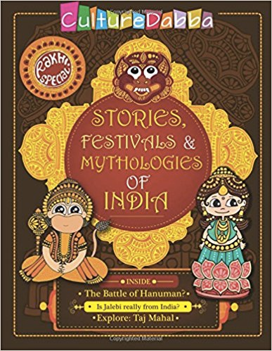 Rakhi Special - Stories, Festivals and Mythologies of India
