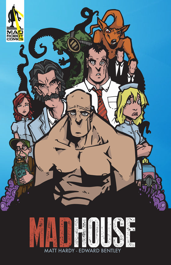 Madhouse - 120 page full colour graphic novel.