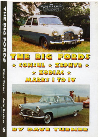 AUTO REVIEW  AR06 The Big Fords: Consul, Zephyr, Zodiac - Dave Turner - OxfordDiecast