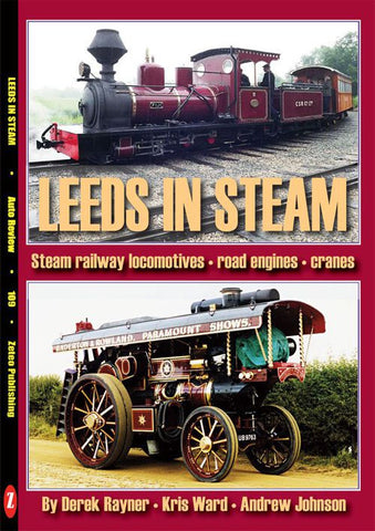 AUTO REVIEW AR109 Leeds in Steam-Derek Rayner-Kris Ward-Andrew Johnson - OxfordDiecast