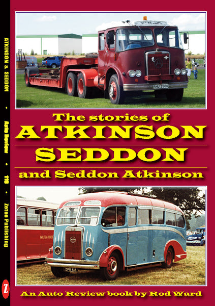 AUTO REVIEW Atkinson, Seddon and Seddon-Atkinson  By Rod Ward - OxfordDiecast