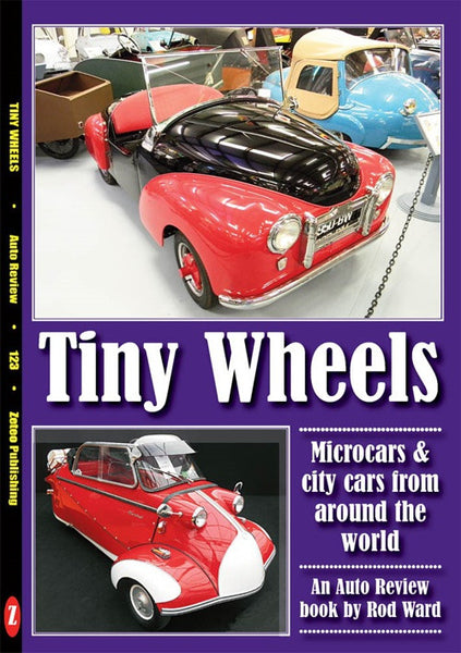 AUTO REVIEW Tiny Wheels: Micro cars and City cars By Rod Ward - OxfordDiecast