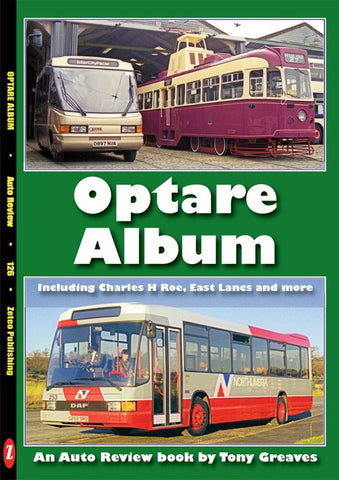 AUTO REVIEW The Optare Story By Tony Greaves - OxfordDiecast