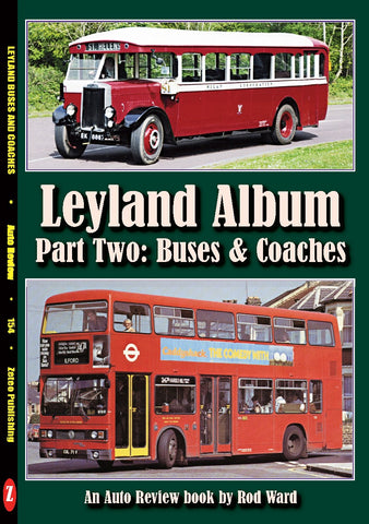 Auto Review Books Leyland Album Leyland Album Part Two: Buses and Coaches