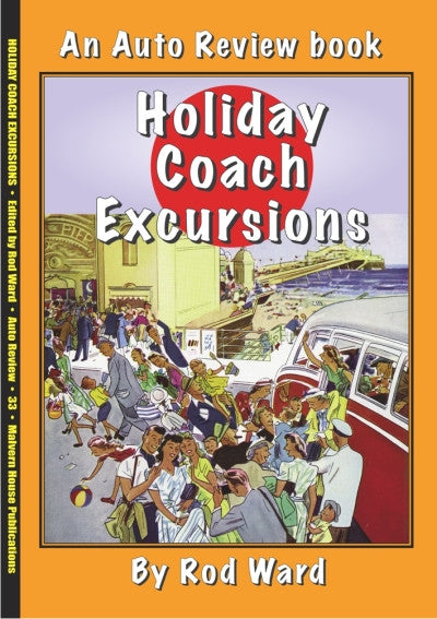 AUTO REVIEW AR33 Holiday Coach Excursions By Rod Ward - OxfordDiecast