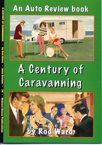 AUTO REVIEW AR34 A Century of Caravanning By Rod Ward - OxfordDiecast