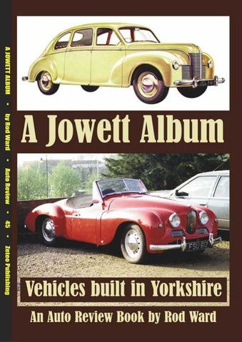 AUTO REVIEW AR45 Jowett and other vehicles made in Yorkshire Rod Ward - OxfordDiecast