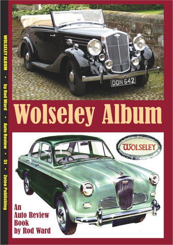 AUTO REVIEW AR51 Wolseley Album By Rod Ward - OxfordDiecast
