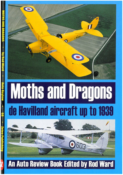 AUTO REVIEW AR68 Moths & Dragons:de Havilland designs to 1939 Rod Ward - OxfordDiecast