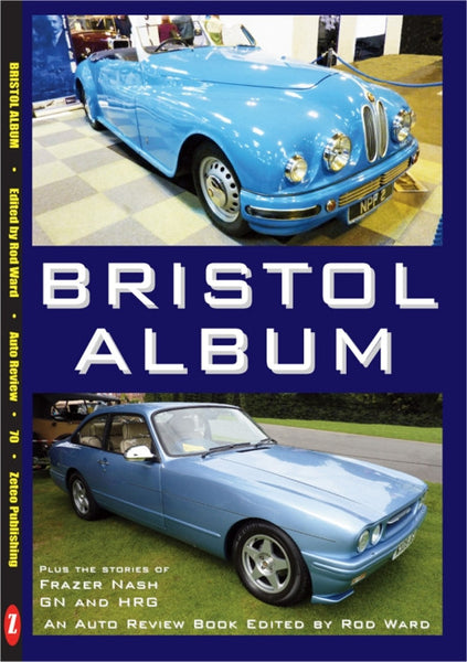 AUTO REVIEW AR70 Bristol Cars Edited by Rod Ward - OxfordDiecast