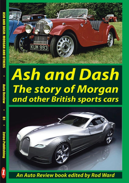 AUTO REVIEW AR81 Ash-Dash Morgan and other British Sports cars - Ward - OxfordDiecast