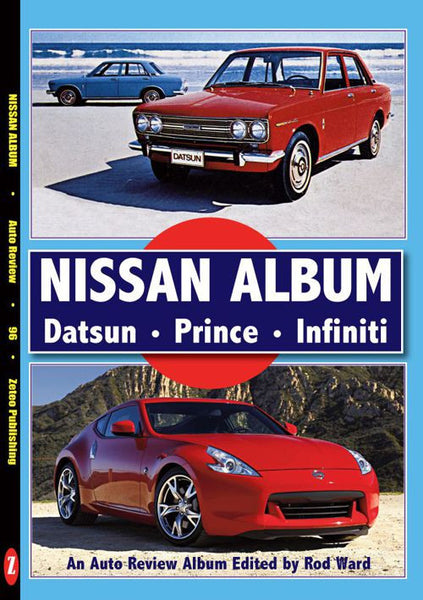 AUTO REVIEW AR96 Nissan Album,Datsun, Prince, Infiniti  By Rod Ward - OxfordDiecast