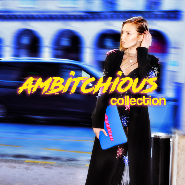 Ambitchious Collection