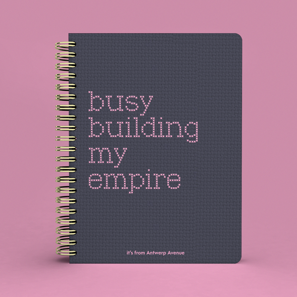 Busy Building My Empire Notebook