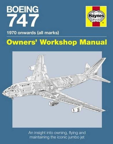 Boeing 747 Haynes Owners Workshop Manual