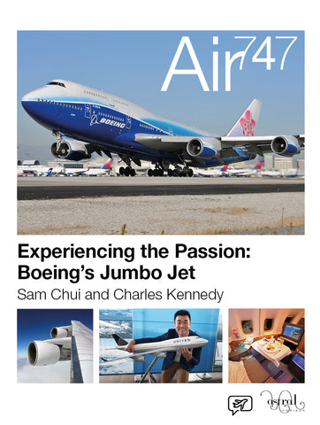 AIR 747 Sam Chui and Charles Kennedy SIGNED (ships September 15)