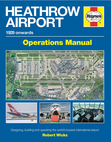 Heathrow Airport Haynes Operational Manual