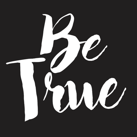 Be True (build your custom shirt)