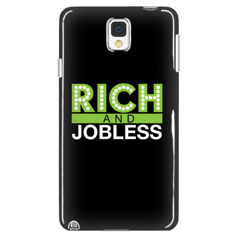 Rich & Jobless Phone Case