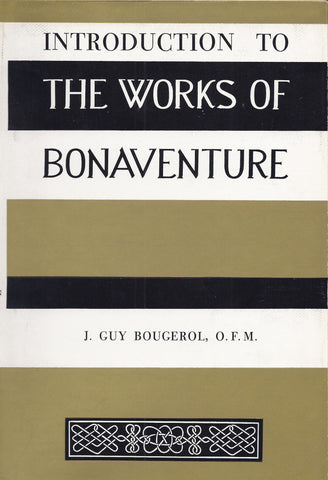 Introduction to the Works of St. Bonaventure