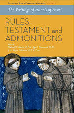 The Writings of Francis of Assisi: Rules, Testament and Admonitions - Softcover