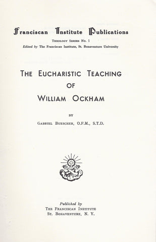 The Eucharistic Teaching of William Ockham
