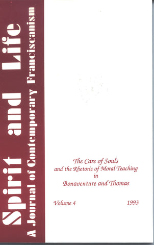 The Care of Souls and the Rhetoric of Moral Teaching in Bonaventure and Thomas