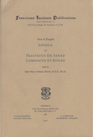 Paul of Pergula: Logica and Tractatus de Sensu Composito ed Diviso