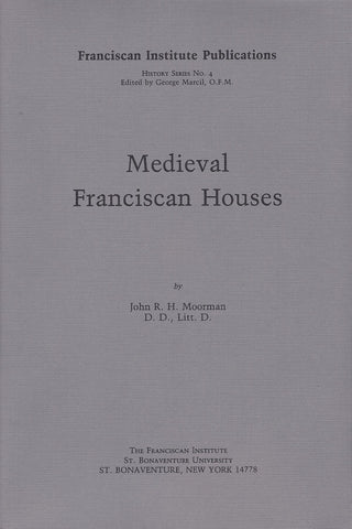 Medieval Franciscan Houses