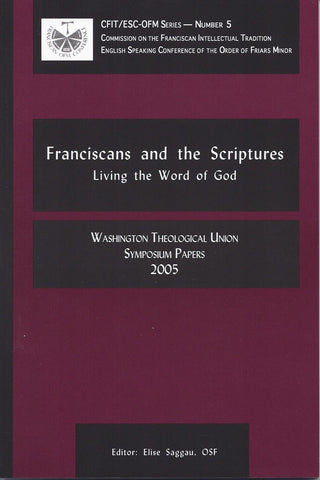 Franciscans and the Scriptures:  Living in the Word of God