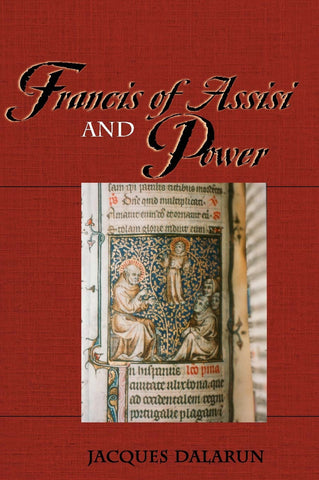 Francis of Assisi and Power