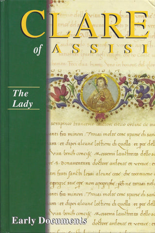 Clare of Assisi: The Lady