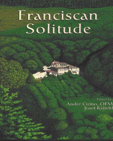 Franciscan Solitude