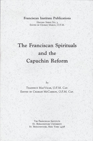 The Franciscan Spirituals and the Capuchin Reform