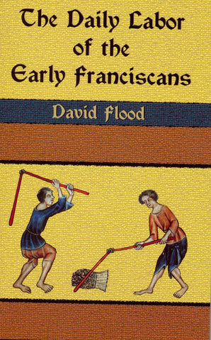The Daily Labor of the Early Franciscans