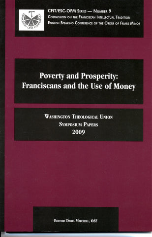 Poverty and Prosperity: Franciscans and the Use of Money