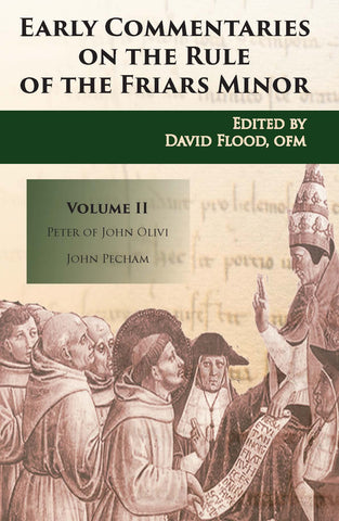 Early Commentaries on the Rule of the Friars Minor - Volume 2