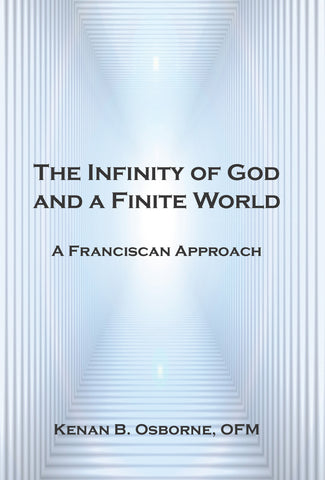 The Infinity of God and a Finite World:  A Franciscan Approach