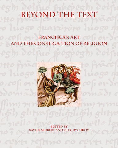 Beyond the Text: Franciscan Art and the Construction of Religion