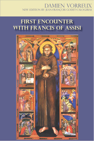 First Encounter with Francis of Assisi