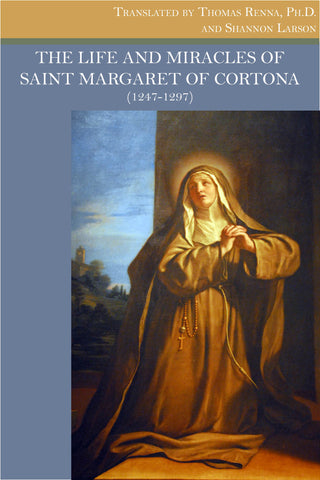 The Life and Miracles of Margaret of Cortona