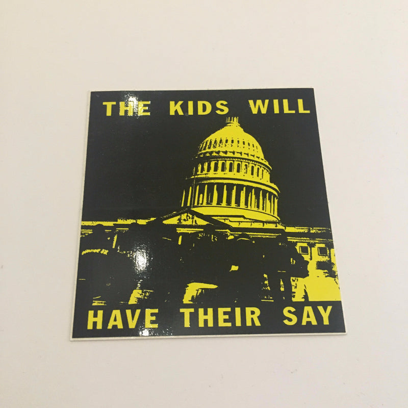 Supreme The Kids Will Have Their Say Sticker