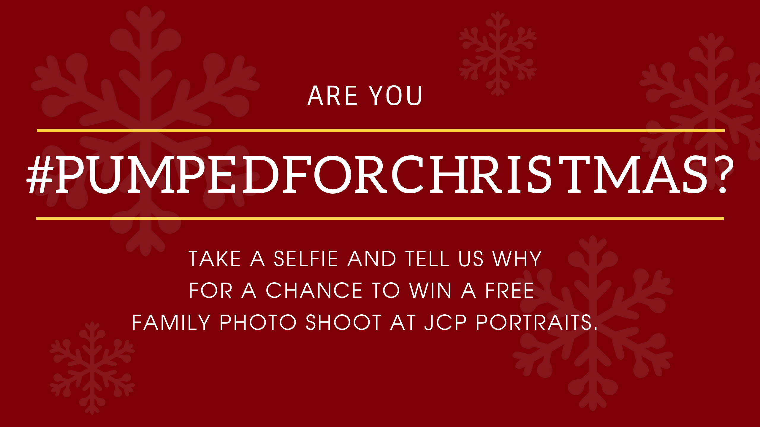 Show us you are #PumpedForChristmas and win a family photo shoot!
