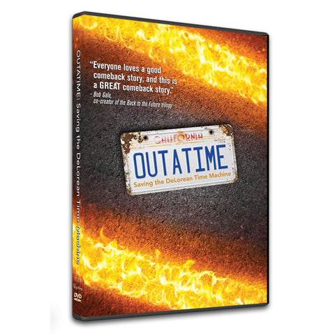 OUTATIME DVD with BONUS CONTENT